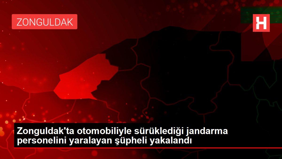 Zonguldak'ta otomobille sürüklediği jandarma personelini yaralayan şüpheli tutuklandı