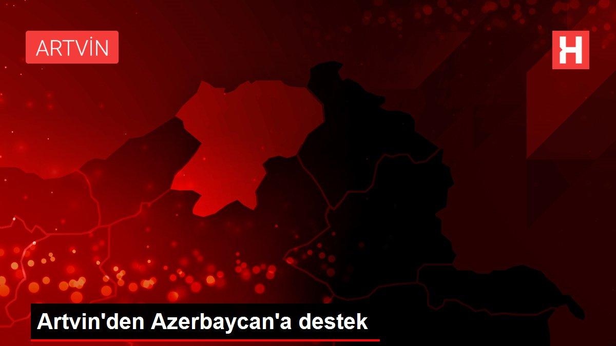 Artvin'den Azerbaycan'a destek