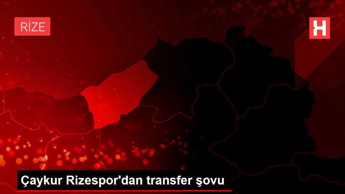 Çaykur Rizespor'dan transfer şovu