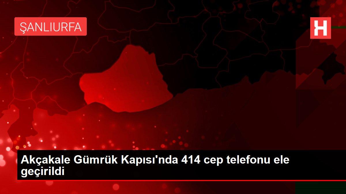 Akçakale Gümrük Kapısı'nda 414 cep telefonu ele geçirildi