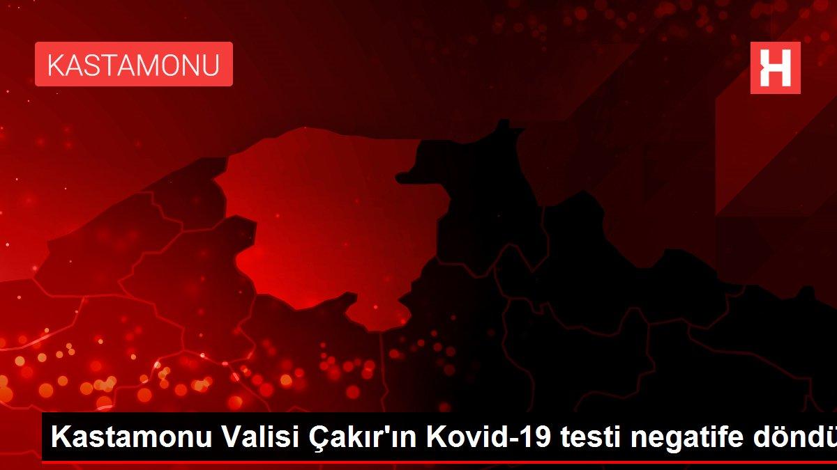 Kastamonu Valisi Çakır'ın Kovid-19 testi negatife döndü
