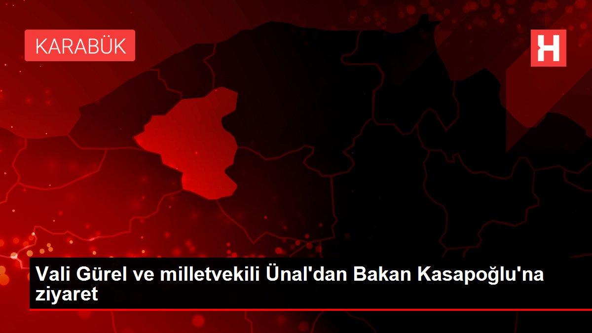 Vali Gürel ve milletvekili Ünal'dan Bakan Kasapoğlu'na ziyaret