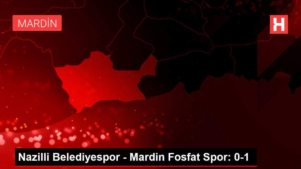 Nazilli Belediyespor - Mardin Fosfat Spor: 0-1