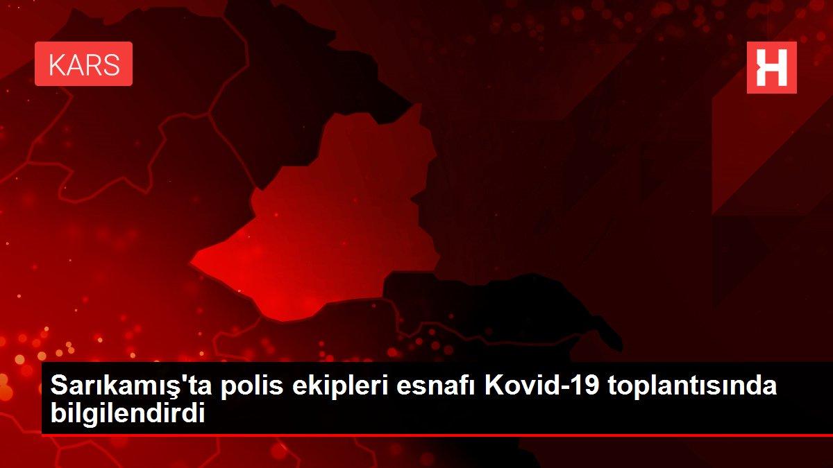 Son dakika haberi: Sarıkamış'ta polis ekipleri esnafı Kovid-19 toplantısında bilgilendirdi