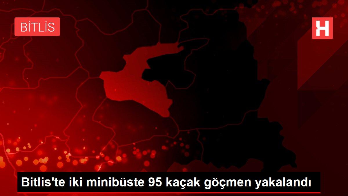 Bitlis'te iki minibüste 95 kaçak göçmen yakalandı