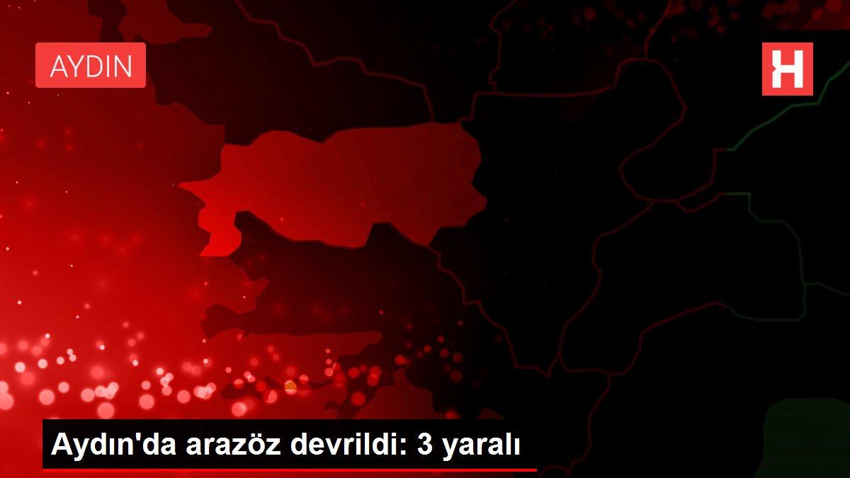 Aydın'da arazöz devrildi: 3 yaralı