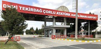 Gazipaşa: Çorlu Atatürk Havalimanı uluslararası daimi hava hudut kapısı ilan edildi