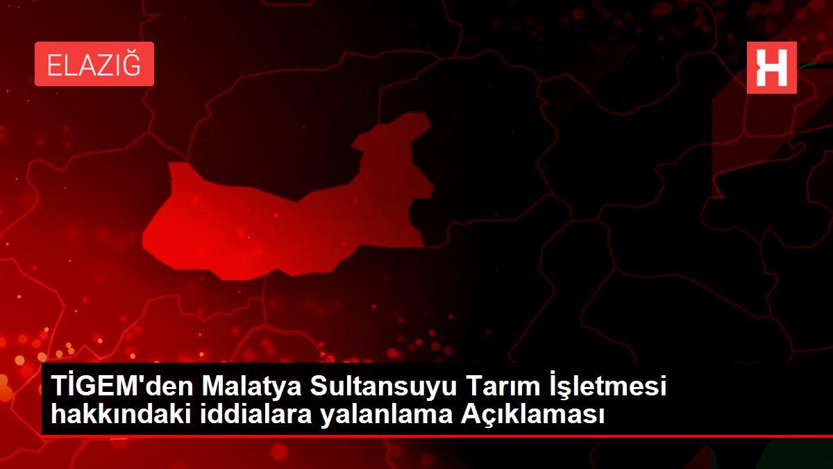 TİGEM'den Malatya Sultansuyu Tarım İşletmesi hakkındaki iddialara yalanlama Açıklaması