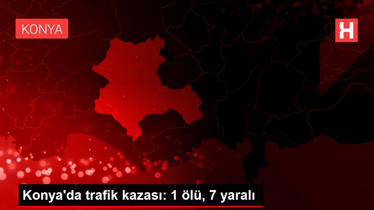 Son dakika haberleri! Konya'da trafik kazası: 2 ölü, 6 yaralı
