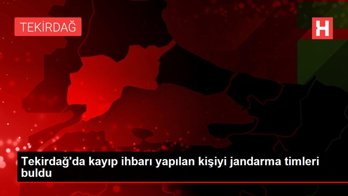 Son dakika haberi | Tekirdağ'da kayıp ihbarı yapılan kişiyi jandarma timleri buldu