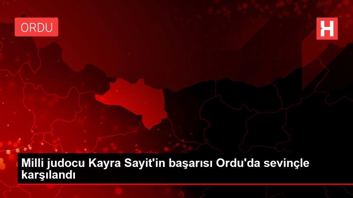 Milli judocu Kayra Sayit'in başarısı Ordu'da sevinçle karşılandı