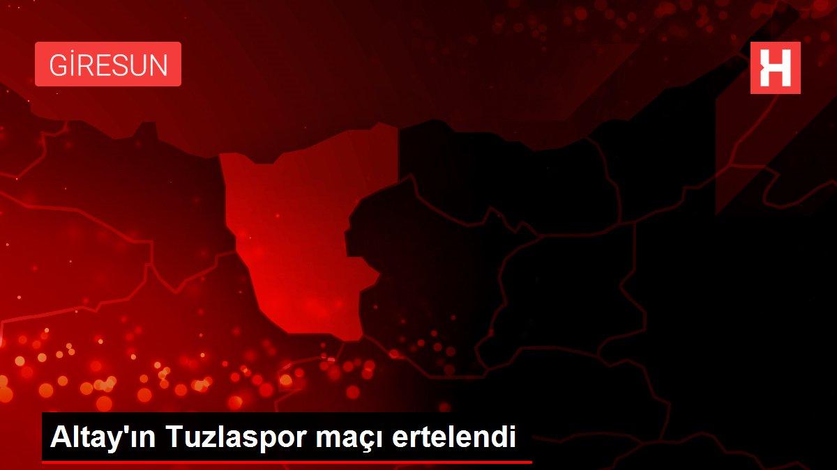 Son dakika haberi... Altay'ın Tuzlaspor maçı ertelendi