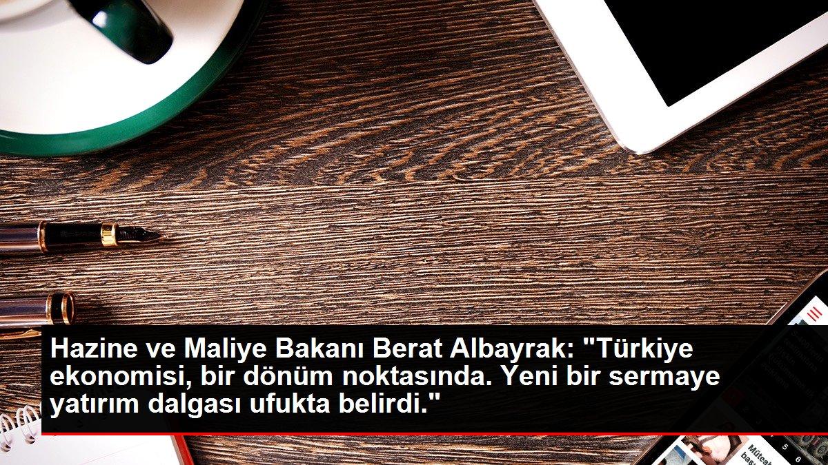 Hazine ve Maliye Bakanı Berat Albayrak: