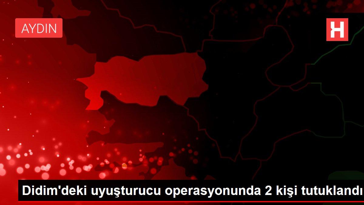 Son dakika haber... Didim'deki uyuşturucu operasyonunda 2 kişi tutuklandı