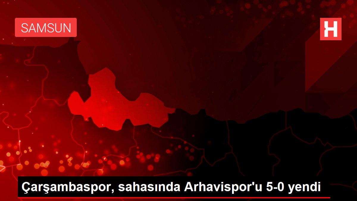 Çarşambaspor, sahasında Arhavispor'u 5-0 yendi