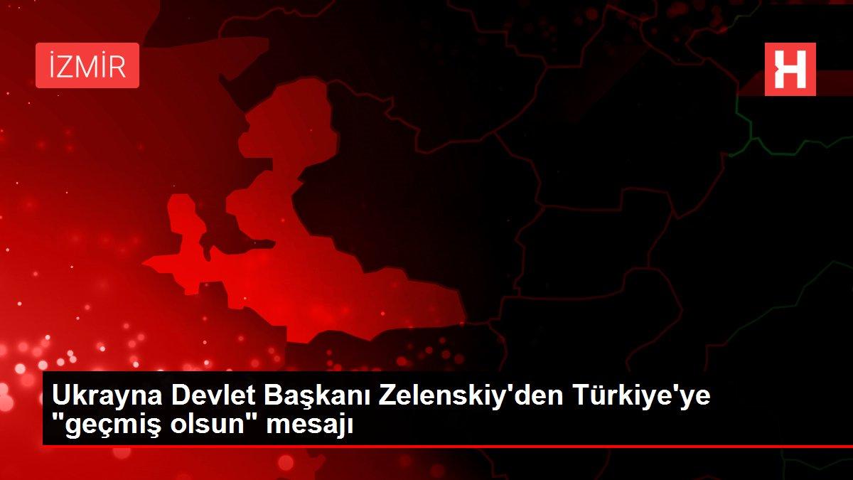 Ukrayna Devlet Başkanı Zelenskiy'den Türkiye'ye
