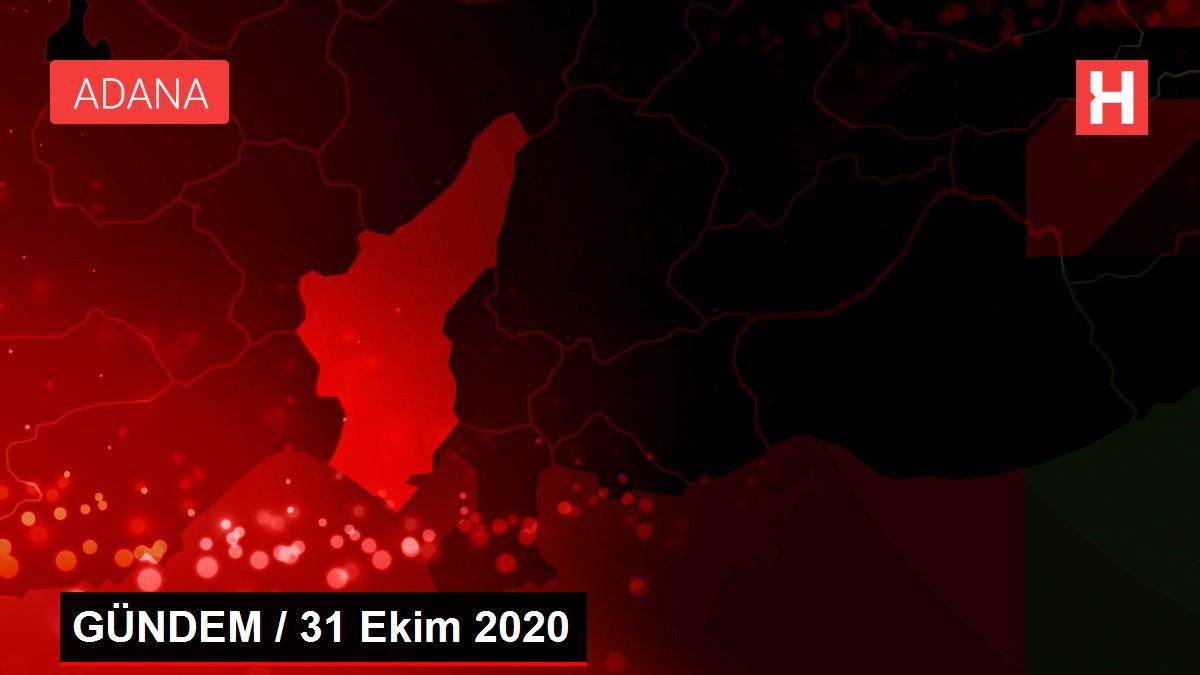 GÜNDEM / 31 Ekim 2020