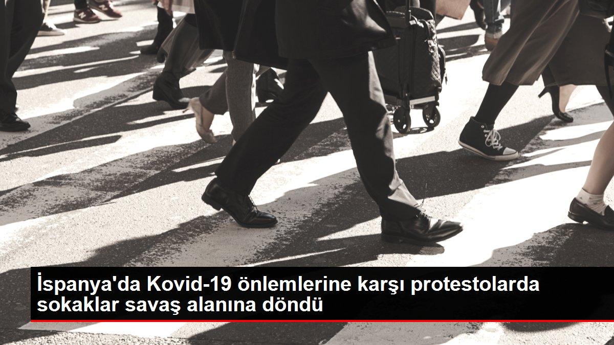 Son dakika haberleri | İspanya'da Kovid-19 önlemlerine karşı protestolarda sokaklar savaş alanına döndü