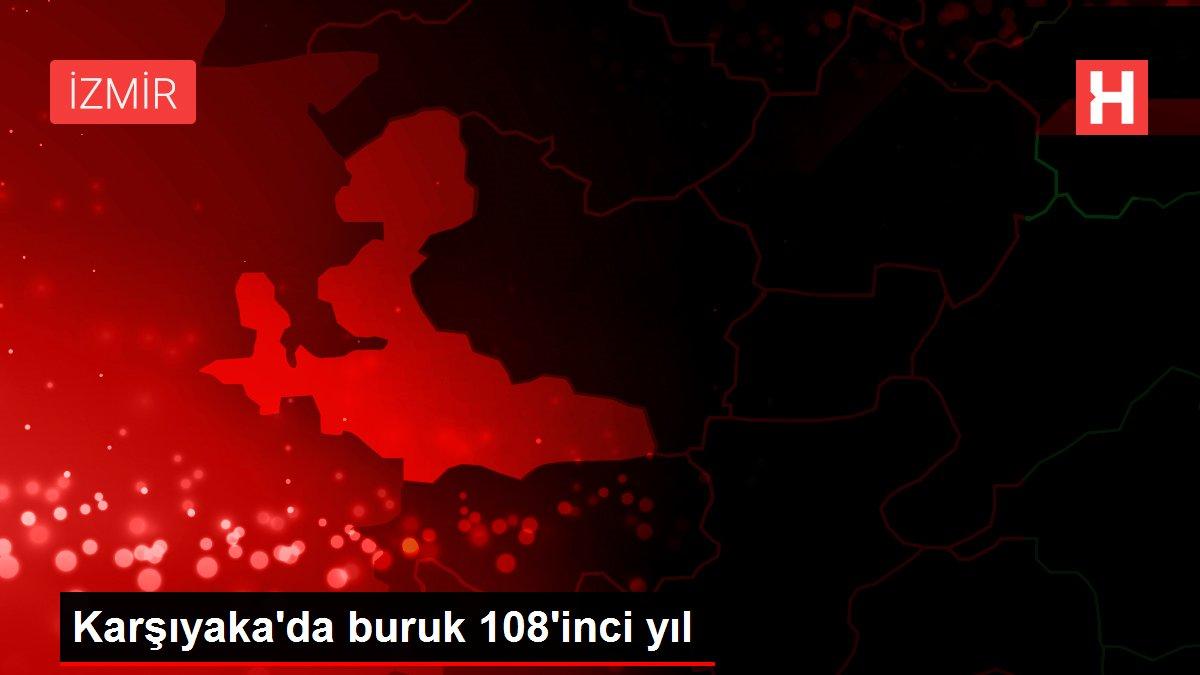 Karşıyaka'da buruk 108'inci yıl