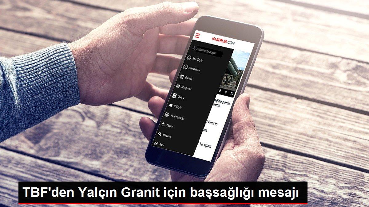 TFF ve spor kulüplerinden Yalçın Granit için başsağlığı mesajı