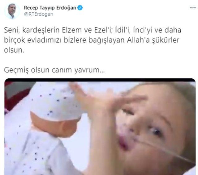 Cumhurbaşkanı Erdoğan'dan minik Elif paylaşımı: Geçmiş olsun canım yavrum