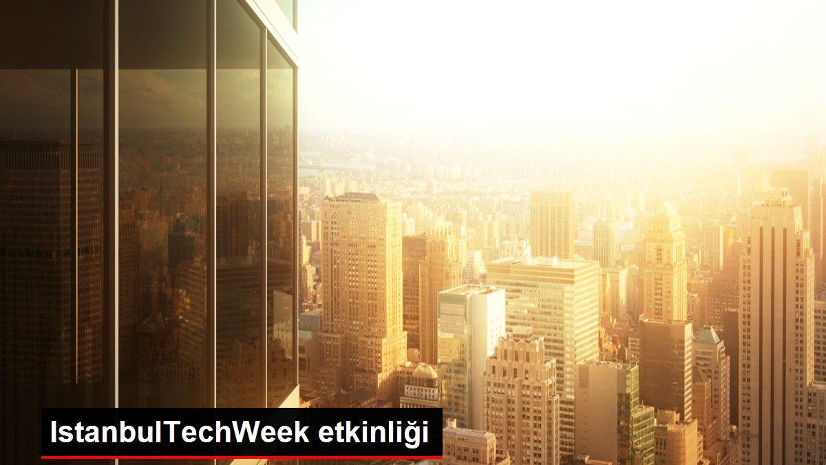IstanbulTechWeek etkinliği