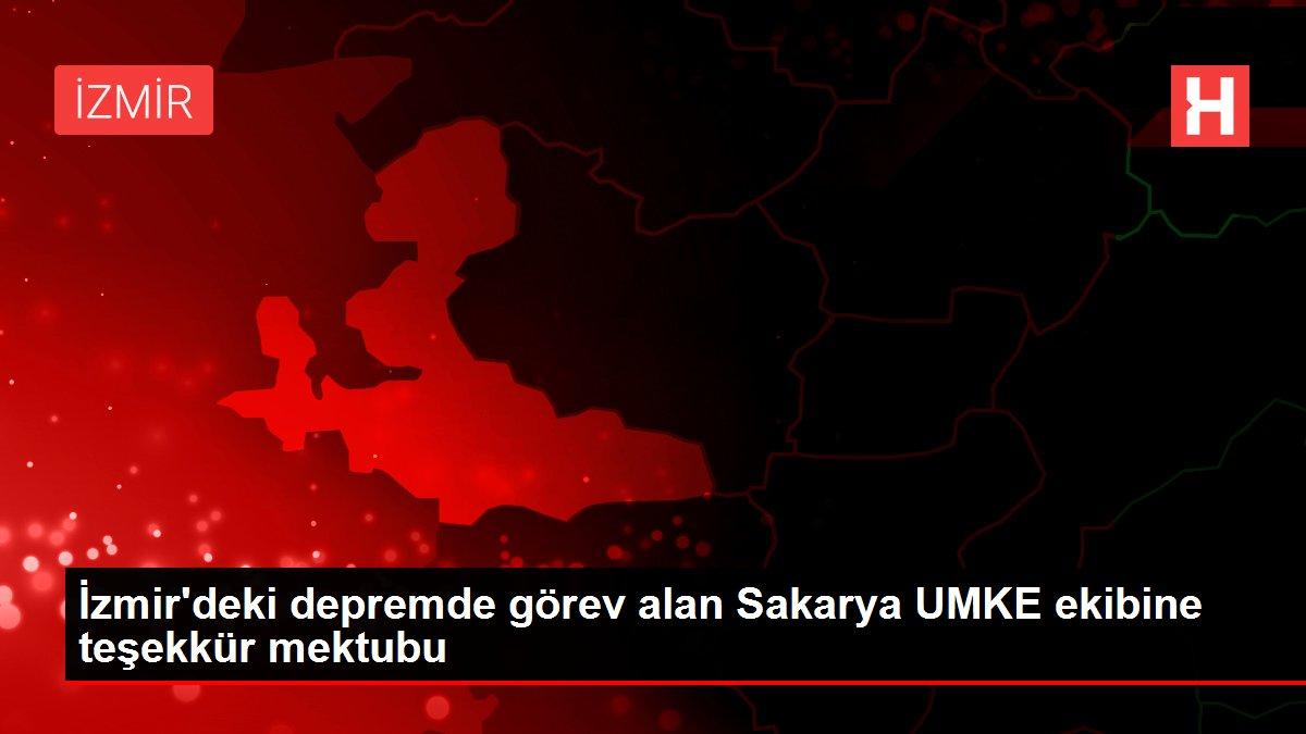 İzmir'deki depremde görev alan Sakarya UMKE ekibine teşekkür mektubu