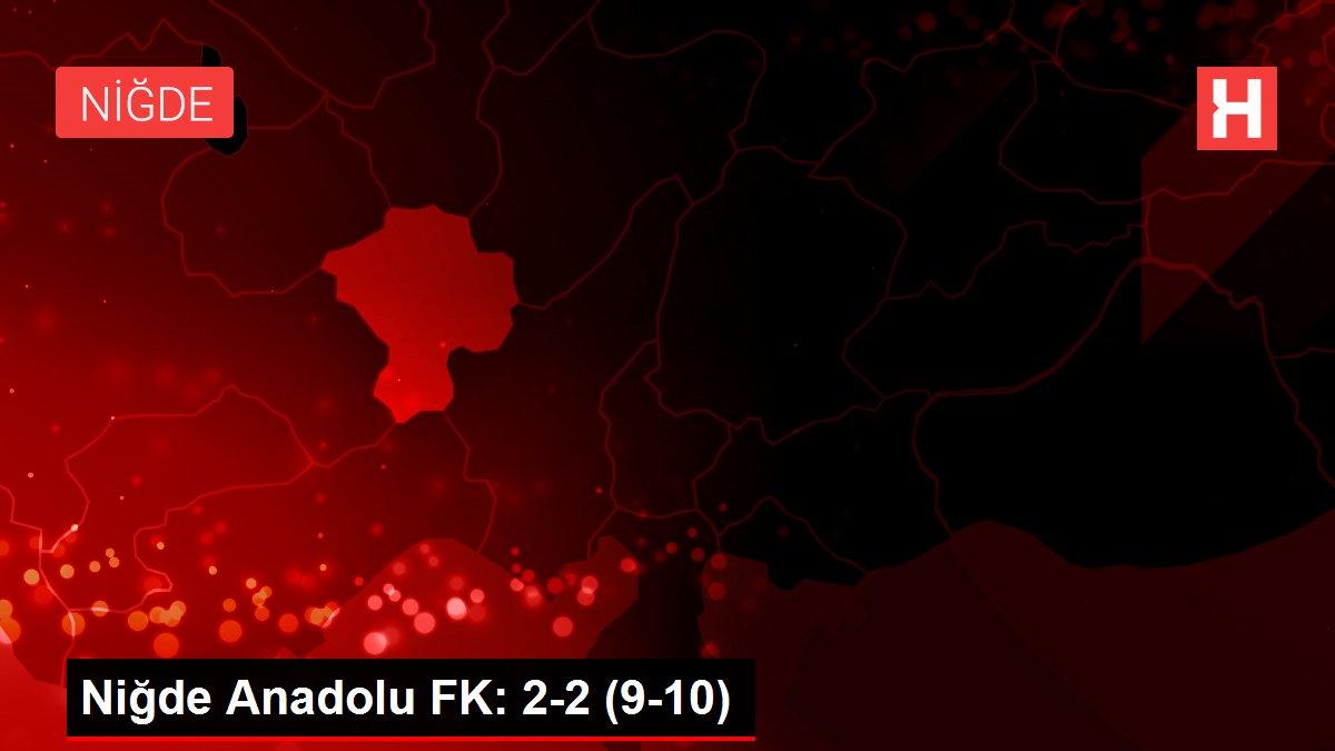 Niğde Anadolu FK: 2-2 (9-10)