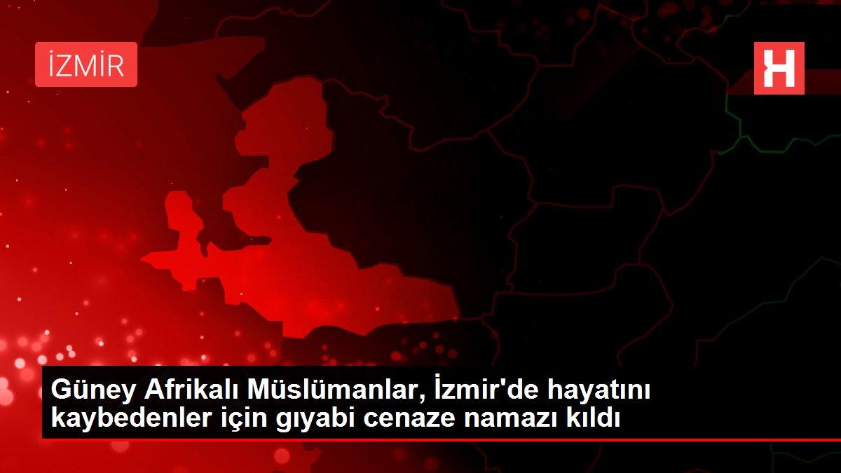 Son dakika haberleri! Güney Afrikalı Müslümanlar, İzmir'de hayatını kaybedenler için gıyabi cenaze namazı kıldı