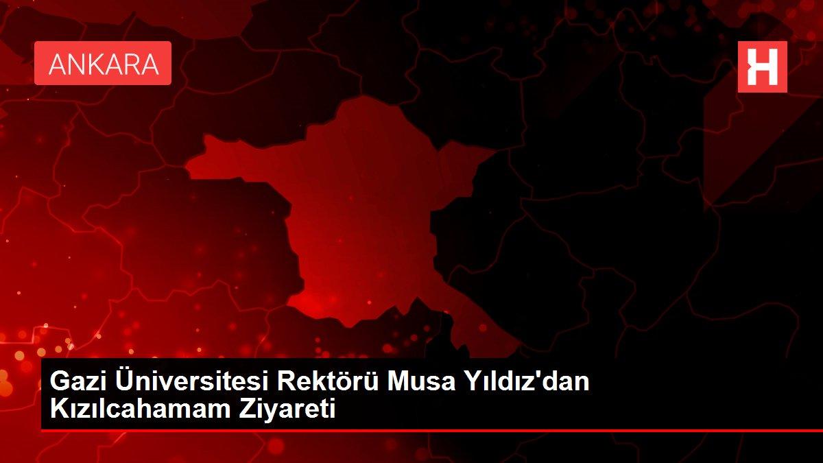 Gazi Üniversitesi Rektörü Musa Yıldız'dan Kızılcahamam Ziyareti