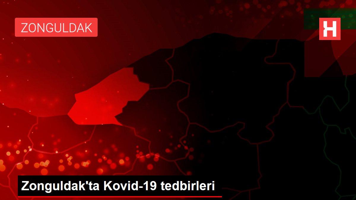 Zonguldak'ta Kovid-19 tedbirleri