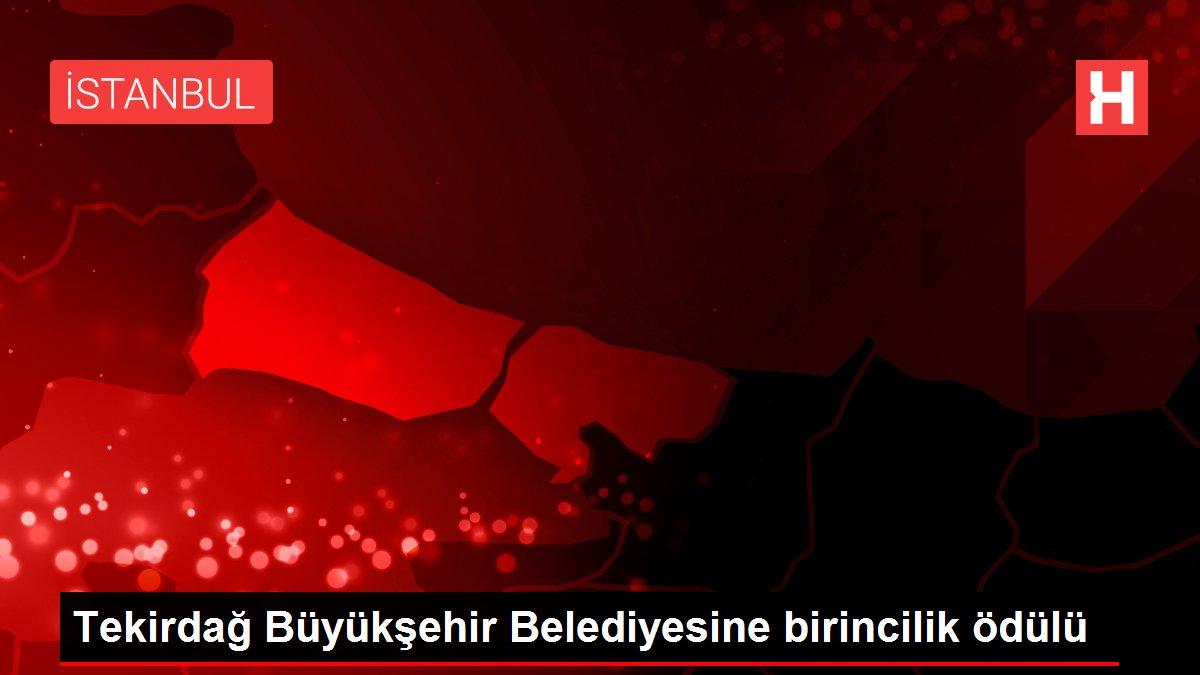 Tekirdağ Büyükşehir Belediyesine birincilik ödülü