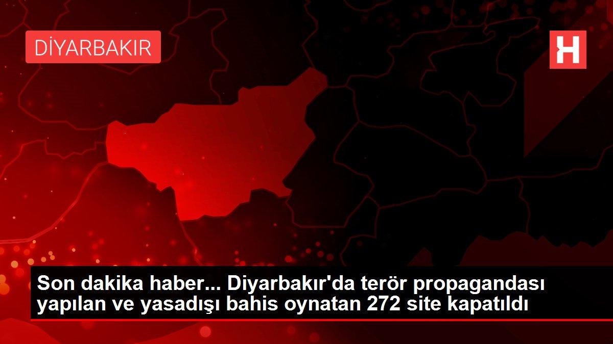 Son dakika haber... Diyarbakır'da terör propagandası yapılan ve yasadışı bahis oynatan 272 site kapatıldı