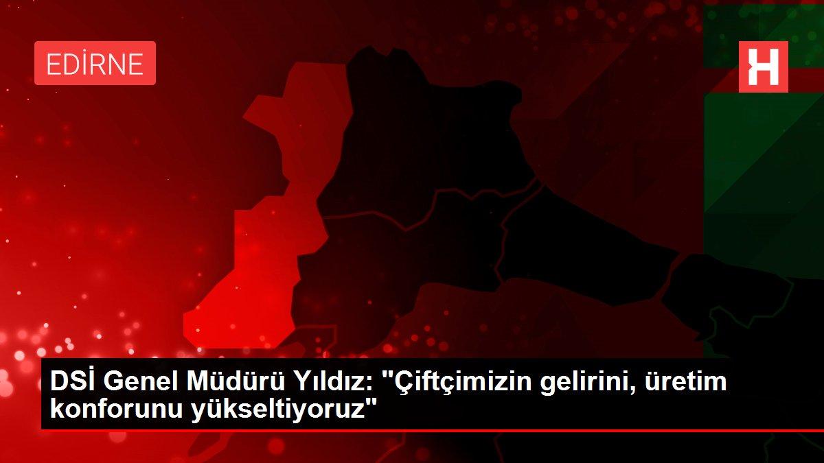 Son dakika haber | DSİ Genel Müdürü Yıldız:
