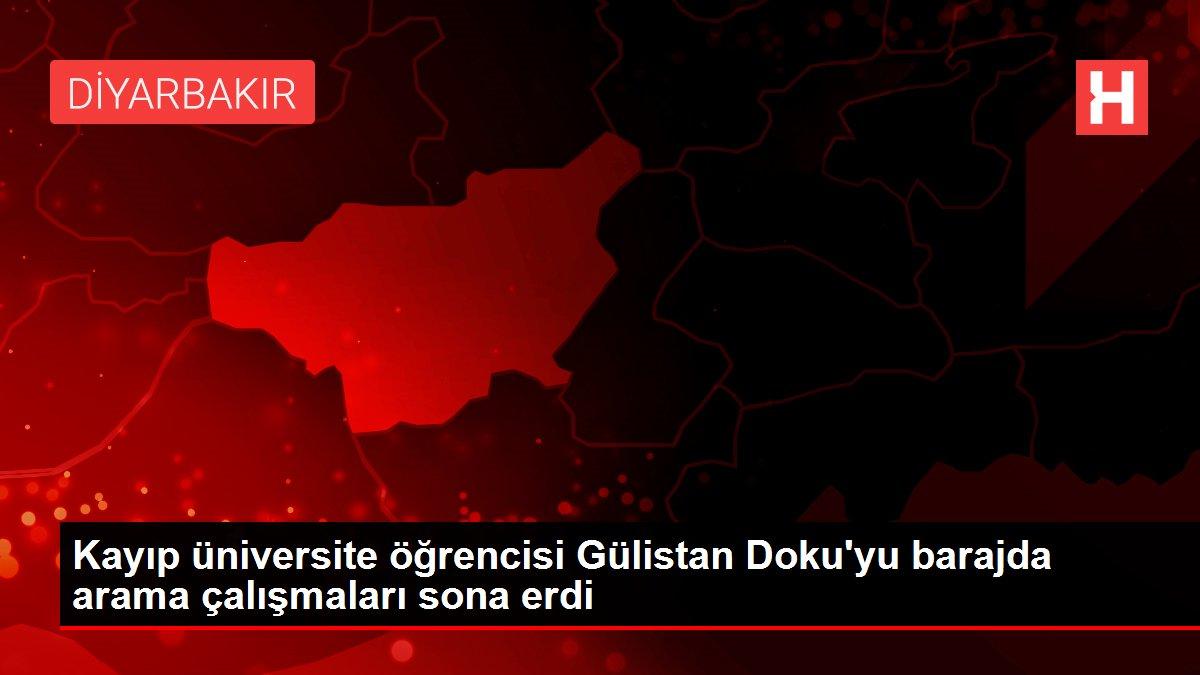 Kayıp üniversite öğrencisi Gülistan Doku'yu barajda arama çalışmaları sona erdi