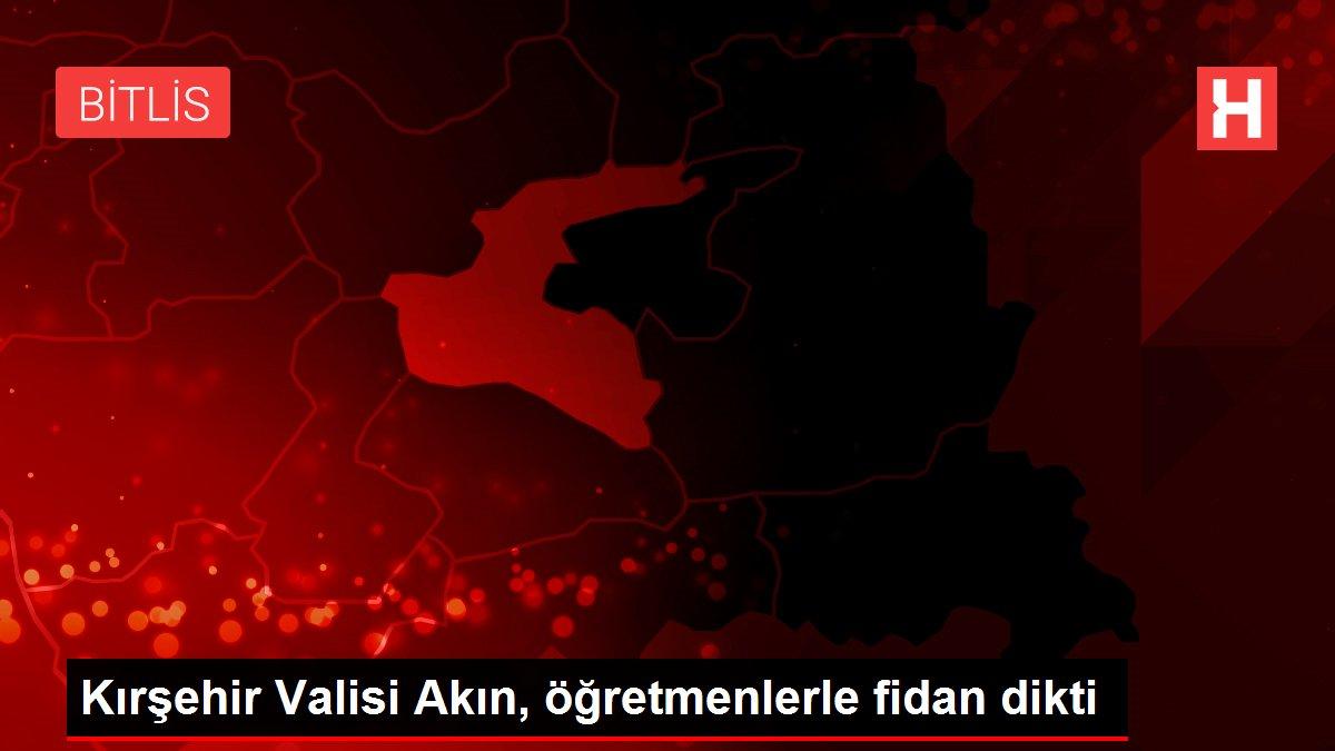 Kırşehir Valisi Akın, öğretmenlerle fidan dikti