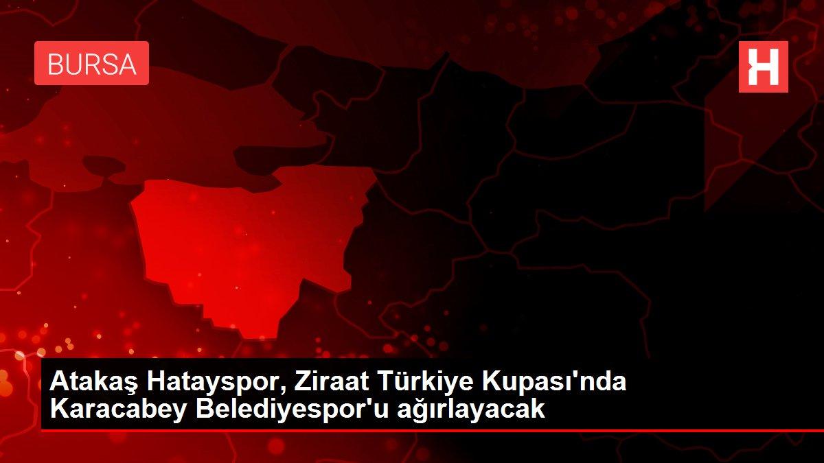 Atakaş Hatayspor, Ziraat Türkiye Kupası'nda Karacabey Belediyespor'u ağırlayacak