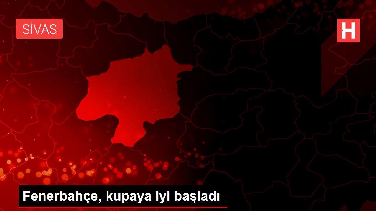 Fenerbahçe, kupaya iyi başladı