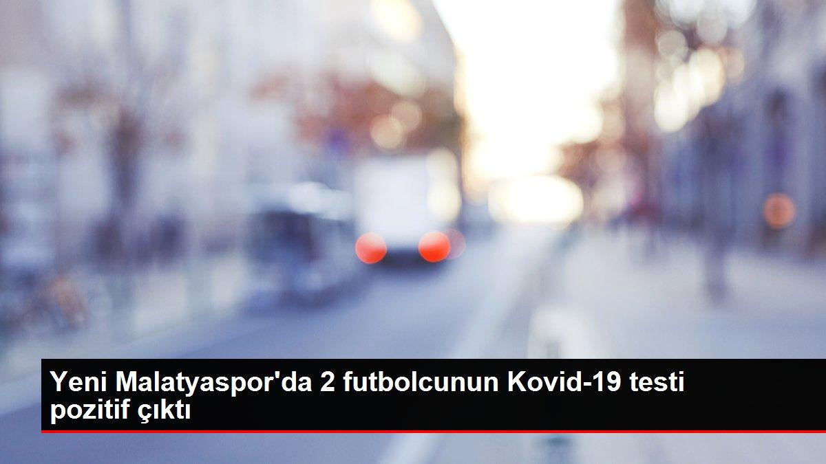 Son dakika haber! Yeni Malatyaspor'da 2 futbolcunun Kovid-19 testi pozitif çıktı