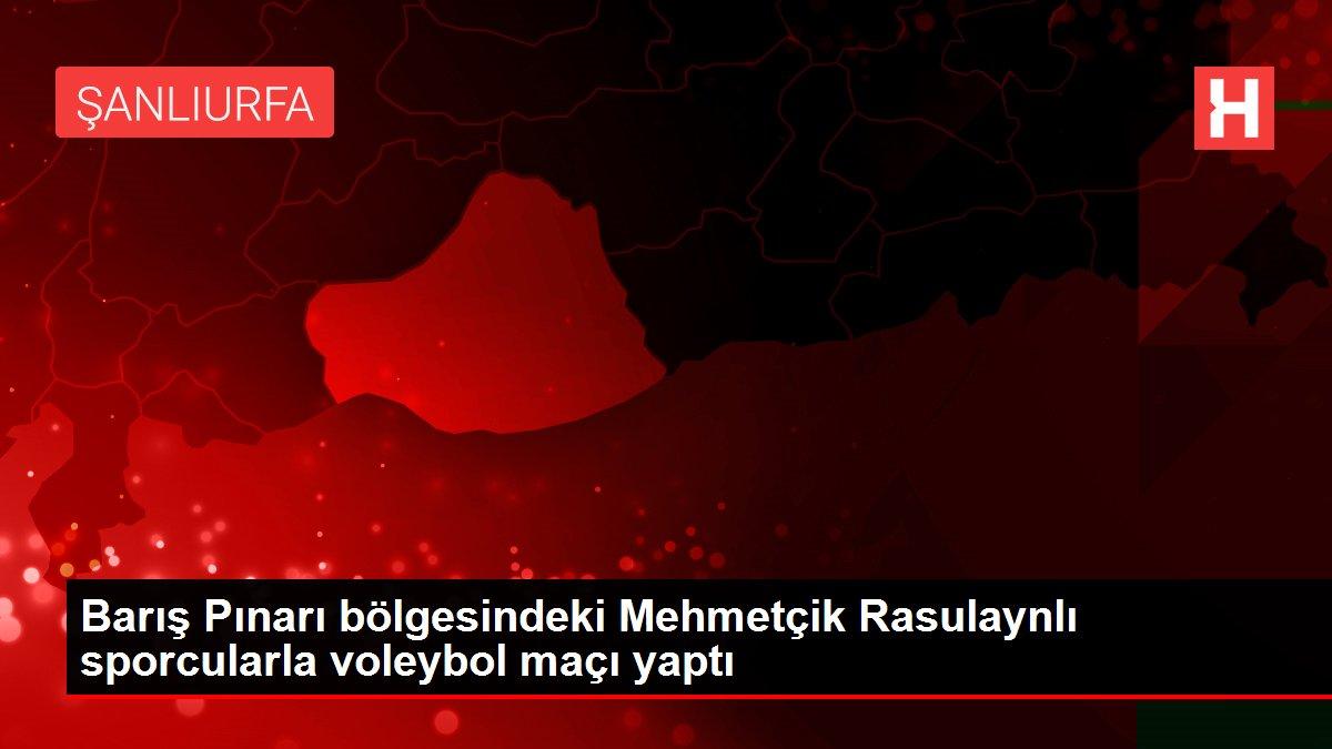 Barış Pınarı bölgesindeki Mehmetçik Rasulaynlı sporcularla voleybol maçı yaptı