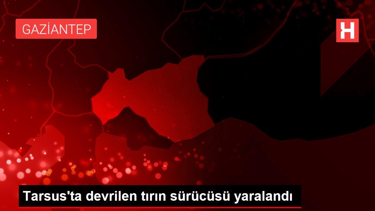 Tarsus'ta devrilen tırın sürücüsü yaralandı