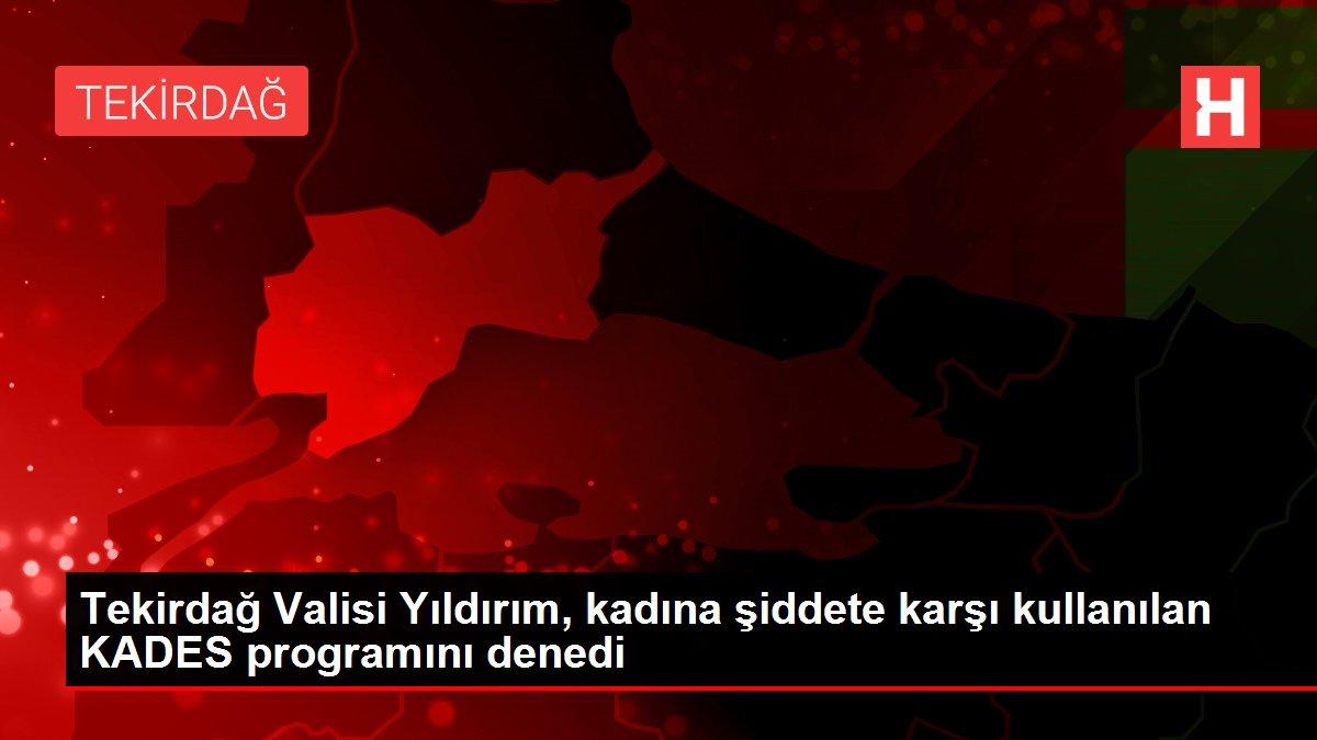 Tekirdağ Valisi Yıldırım, kadına şiddete karşı kullanılan KADES programını denedi