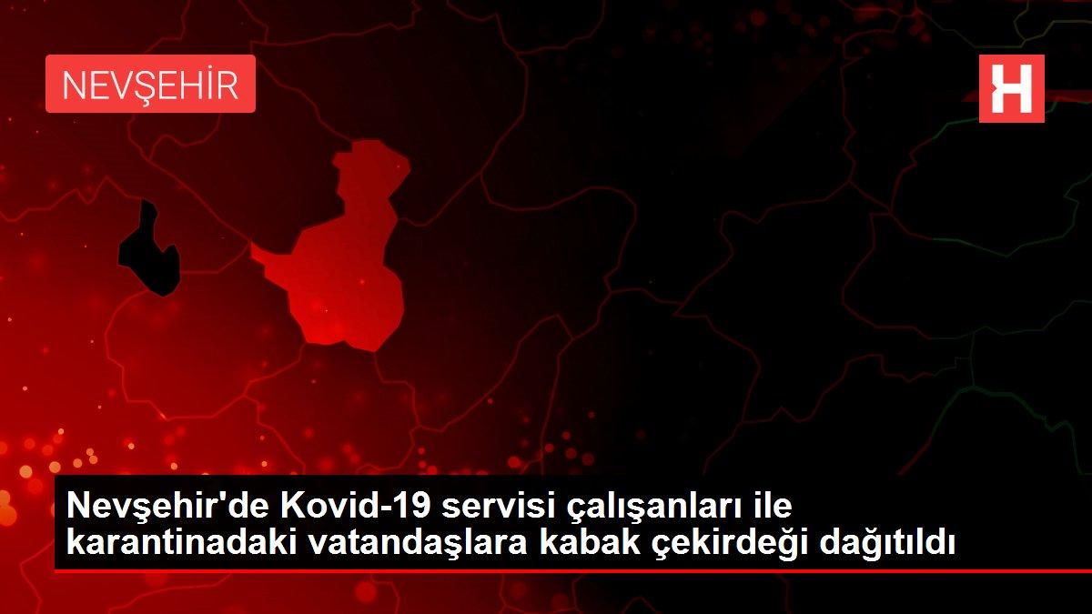 Nevşehir'de Kovid-19 servisi çalışanları ile karantinadaki vatandaşlara kabak çekirdeği dağıtıldı