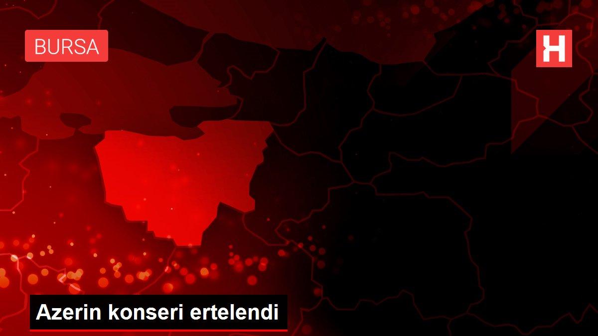 Azerin konseri ertelendi