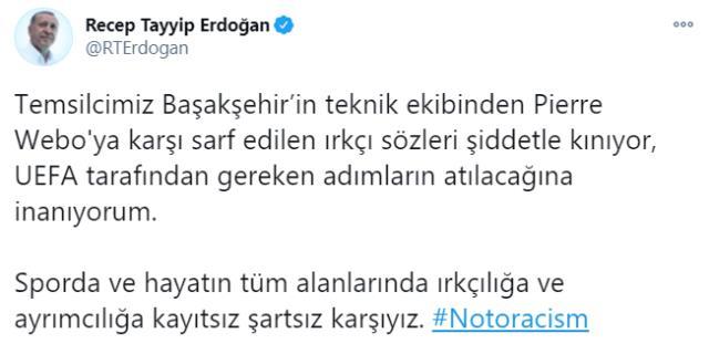Son Dakika! Cumhurbaşkanı Erdoğan'dan Başakşehir'e destek: Webo'ya karşı sarf edilen ırkçı sözleri şiddetle kınıyorum