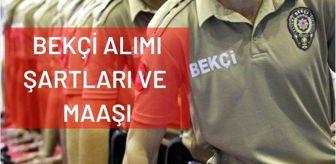 Polis Akademisi Başkanlığı: Bekçi alımı sınav tarihi değişti mi? Bekçi alımı şartları belli mi? 2021 Bekçi maaşı ne kadar oldu?