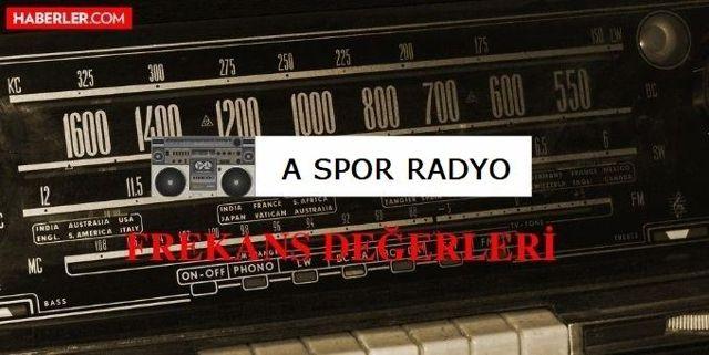 A Spor Radyo frekansı kaç? A Spor Radyo illere göre radyo frekans değerleri nedir? A Spor Radyo radyo frekans numarası!