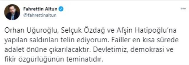 İletişim Başkanı Fahrettin Altun, Özdağ, Uğurluoğlu ve Hatipoğlu'na yapılan saldırıları kınadı