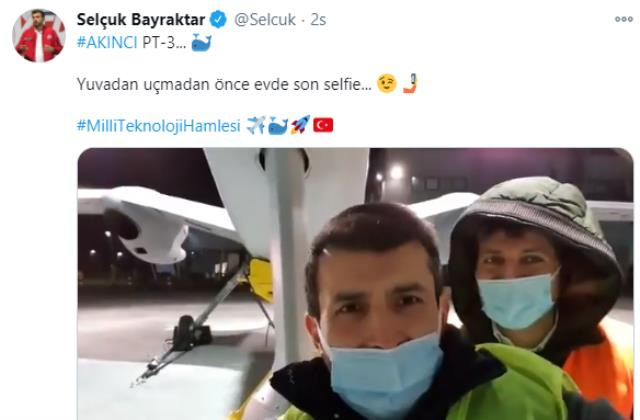 Selçuk Bayraktar, Akıncı PT-3 ile yuvadan uçmadan önce son selfiesini çekti