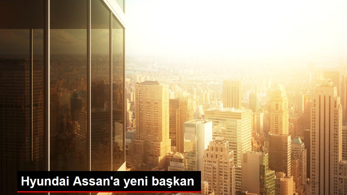 Hyundai Assan'a yeni başkan